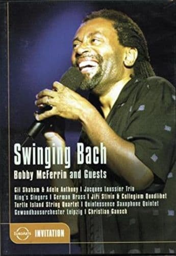 Bobby McFerrin &  Guests<br>Swinging Bach<br>DVD